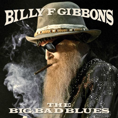 Billy Gibbons - The Big Bad Blues (2018) [FLAC] {24-44.1}