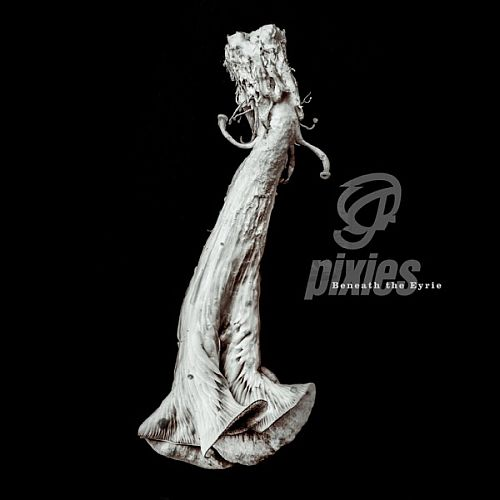 Pixies - Beneath the Eyrie (2019) [FLAC] {24-96}