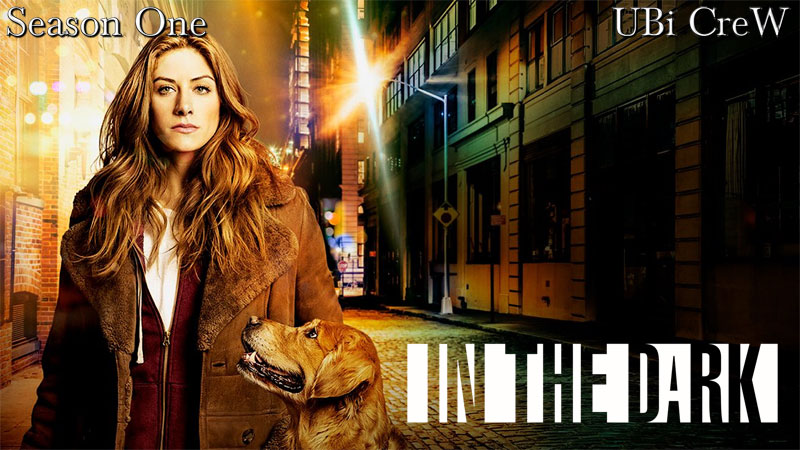 In the Dark (2019) - Stag. 1 [07/13]